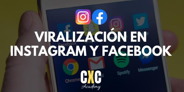 Viralización Instagram y Facebook